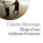 ELOGE_D_UNE_VIEILLESSE_HEUREUSE_EL 169 Collectif Exe
